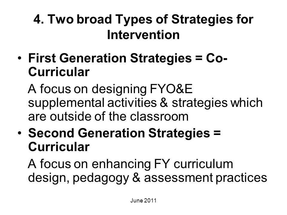 4. Two broad Types of Strategies for Intervention