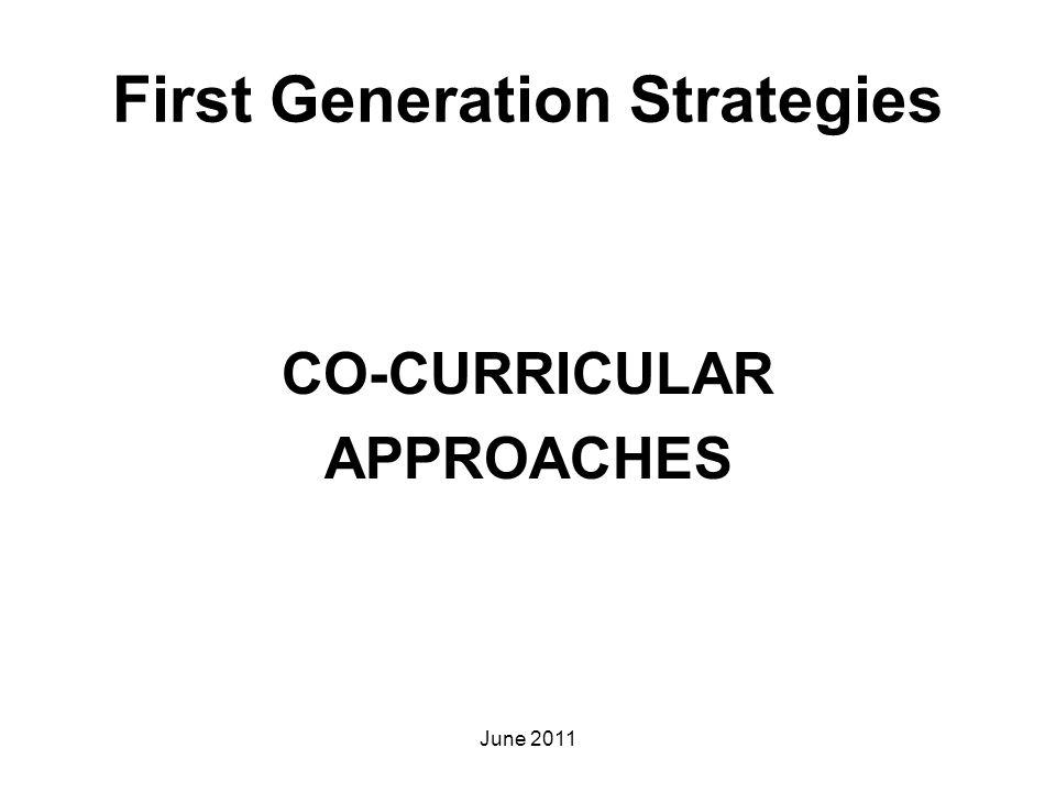 First Generation Strategies