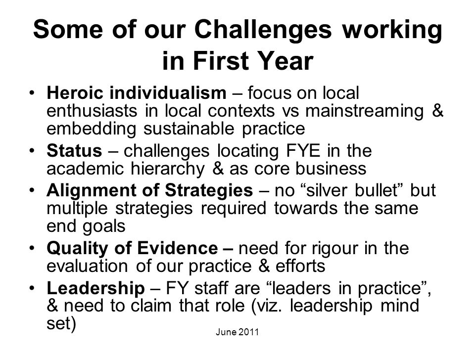 Some of our Challenges working in First Year