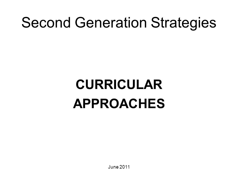 Second Generation Strategies