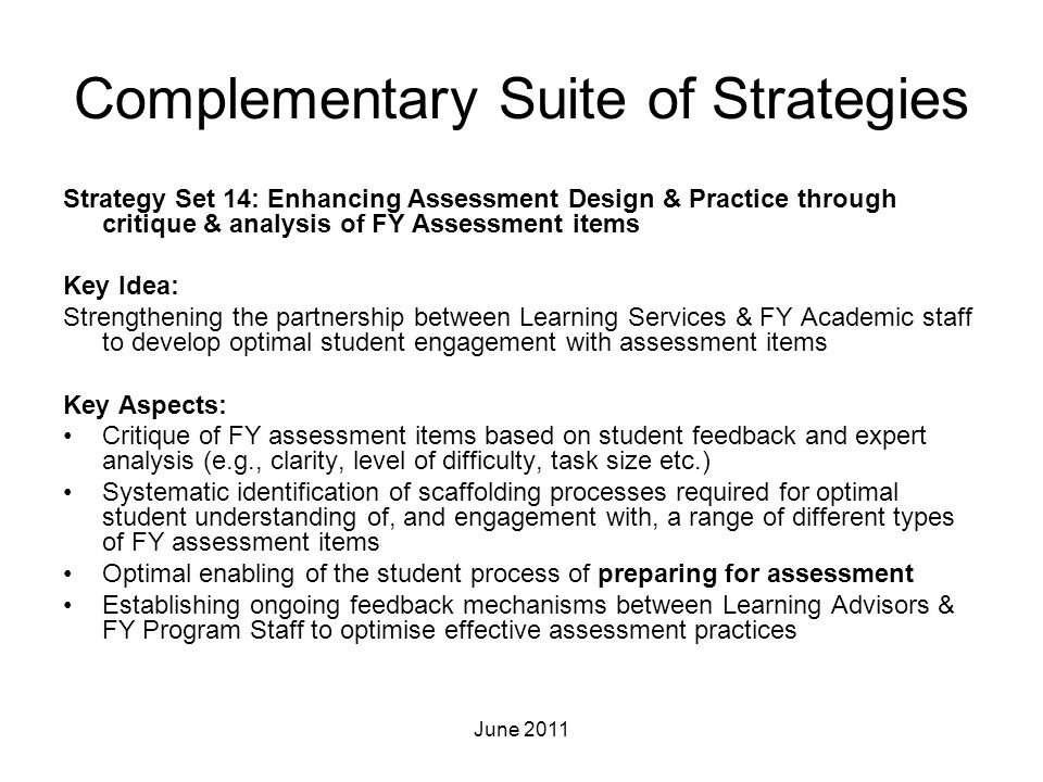 Complementary Suite of Strategies