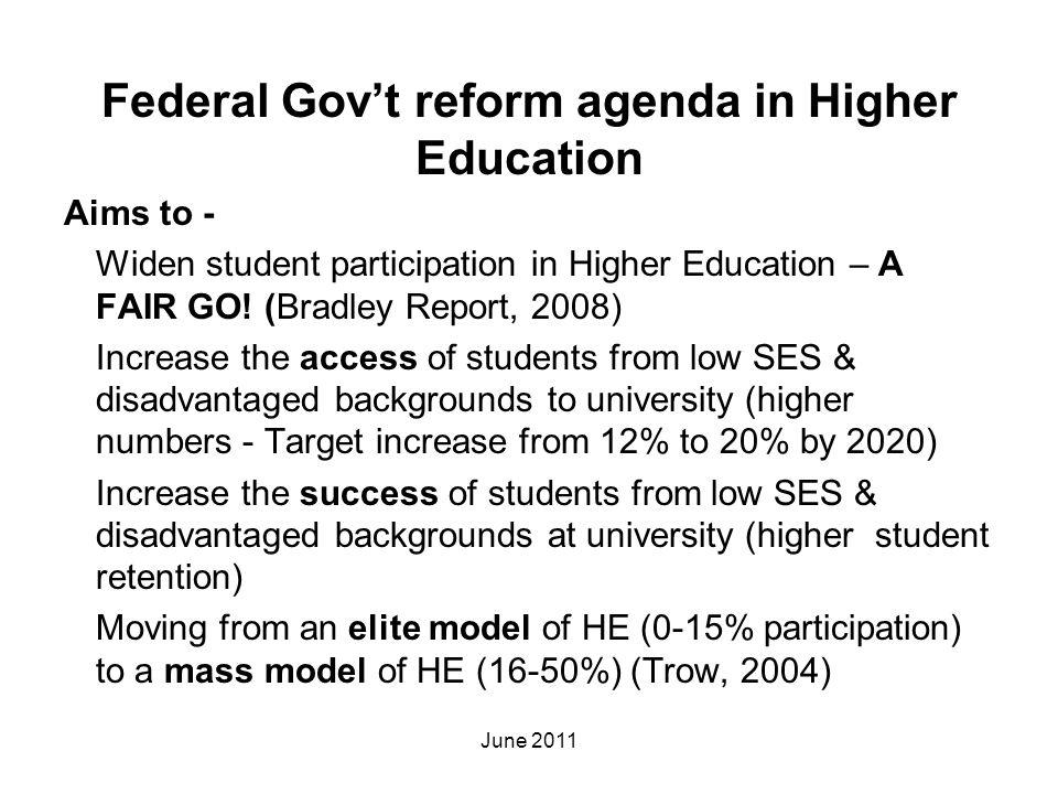 Federal Gov't reform agenda in Higher Education