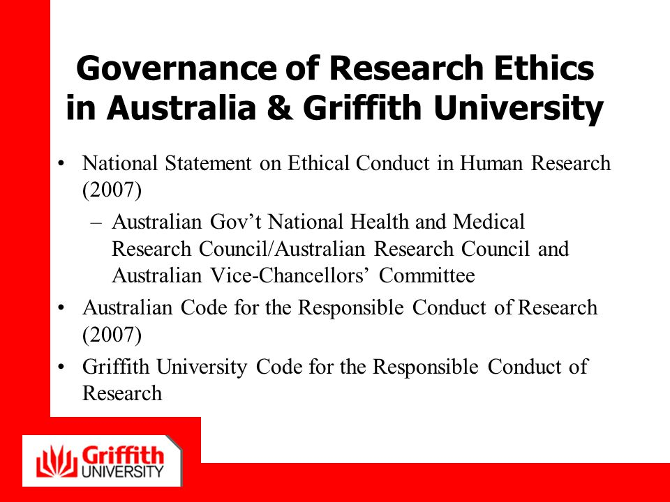 Governance of Research Ethics in Australia & Griffith University