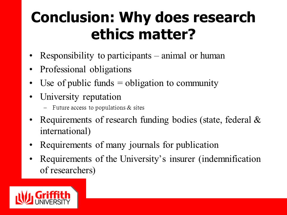 Conclusion: Why does research ethics matter
