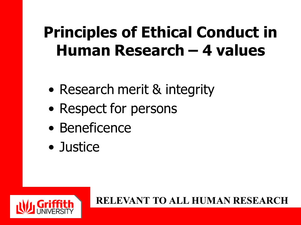Principles of Ethical Conduct in Human Research – 4 values