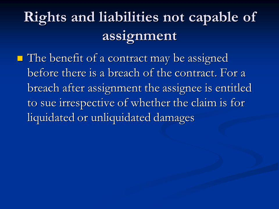 Rights and liabilities not capable of assignment