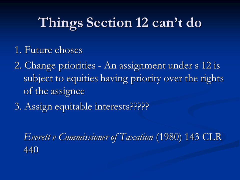 Things Section 12 can't do