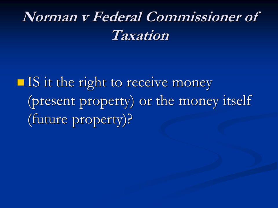 Norman v Federal Commissioner of Taxation