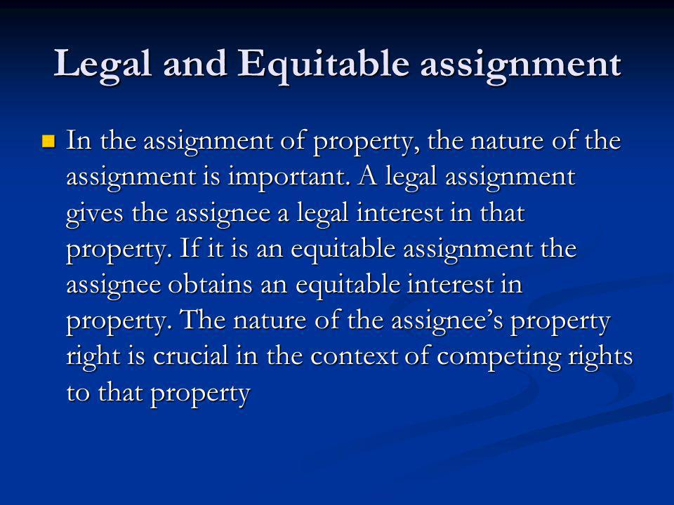 Legal and Equitable assignment