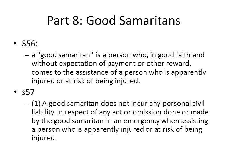 Part 8: Good Samaritans S56: s57