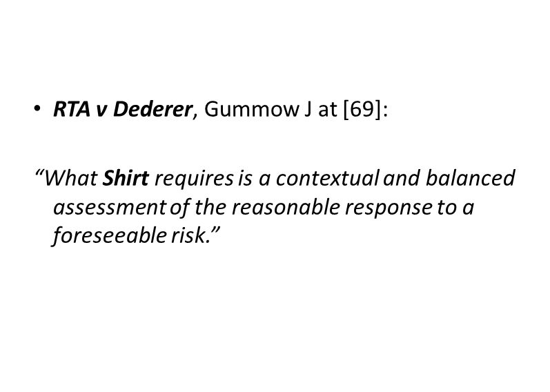 RTA v Dederer, Gummow J at [69]: