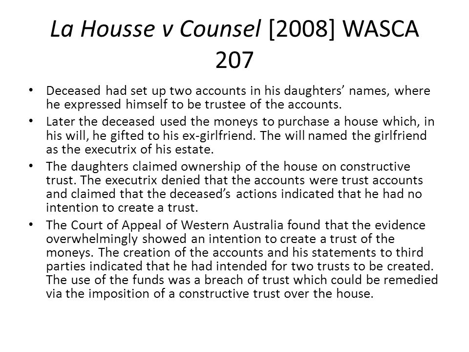 La Housse v Counsel [2008] WASCA 207