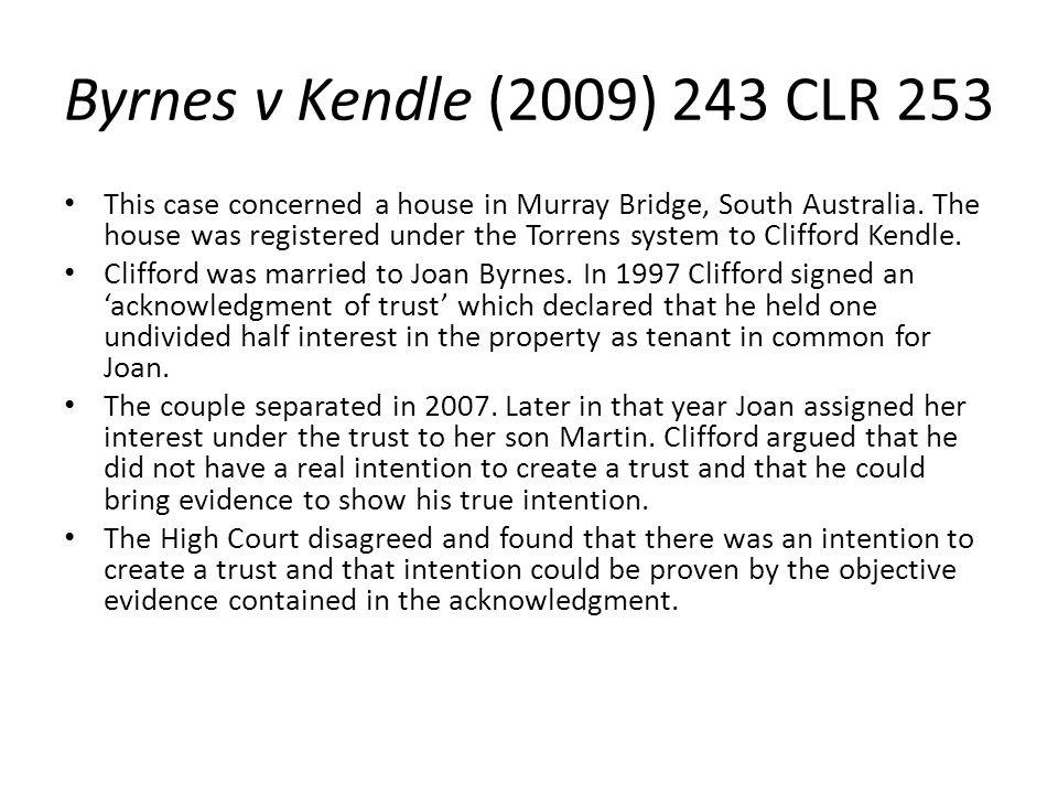 Byrnes v Kendle (2009) 243 CLR 253