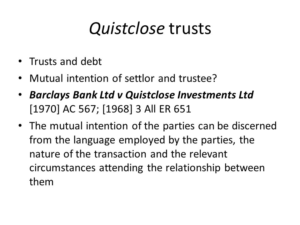 Quistclose trusts Trusts and debt