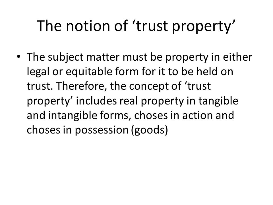 The notion of 'trust property'