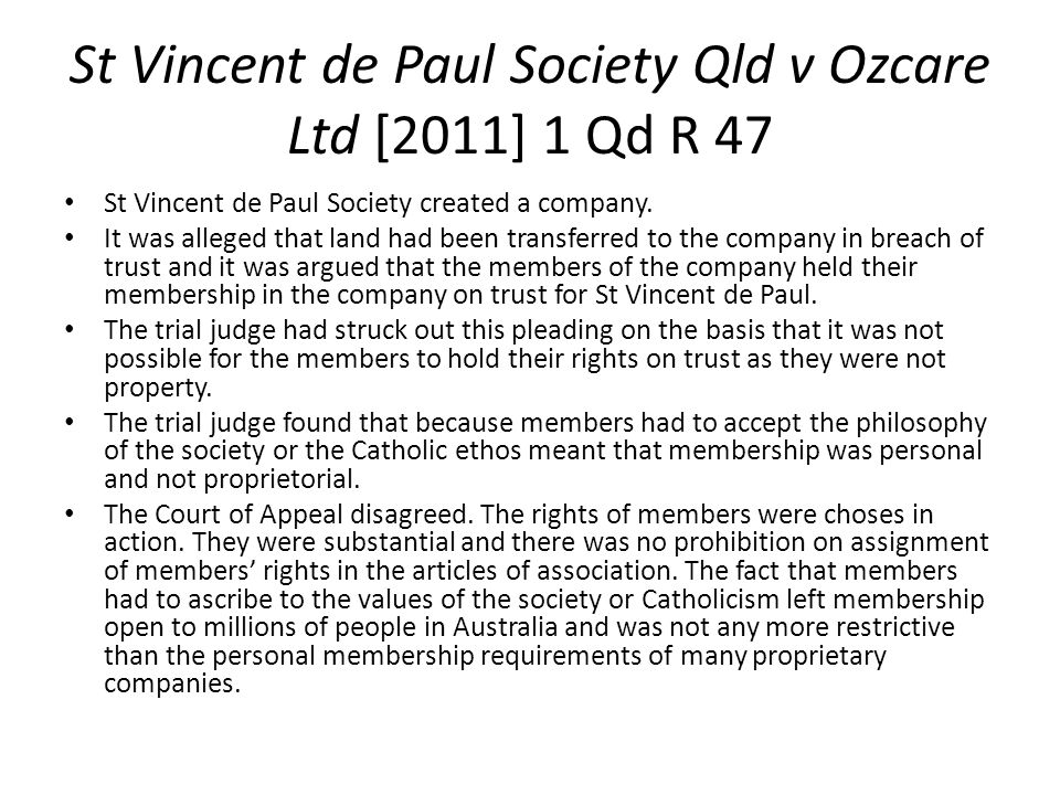 St Vincent de Paul Society Qld v Ozcare Ltd [2011] 1 Qd R 47