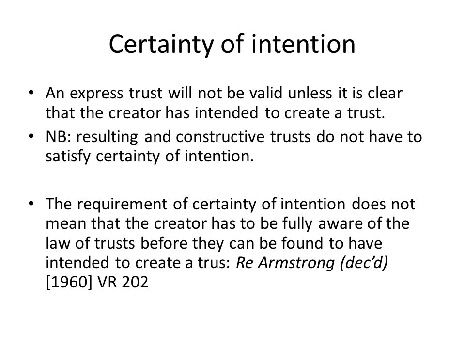 Certainty of intention