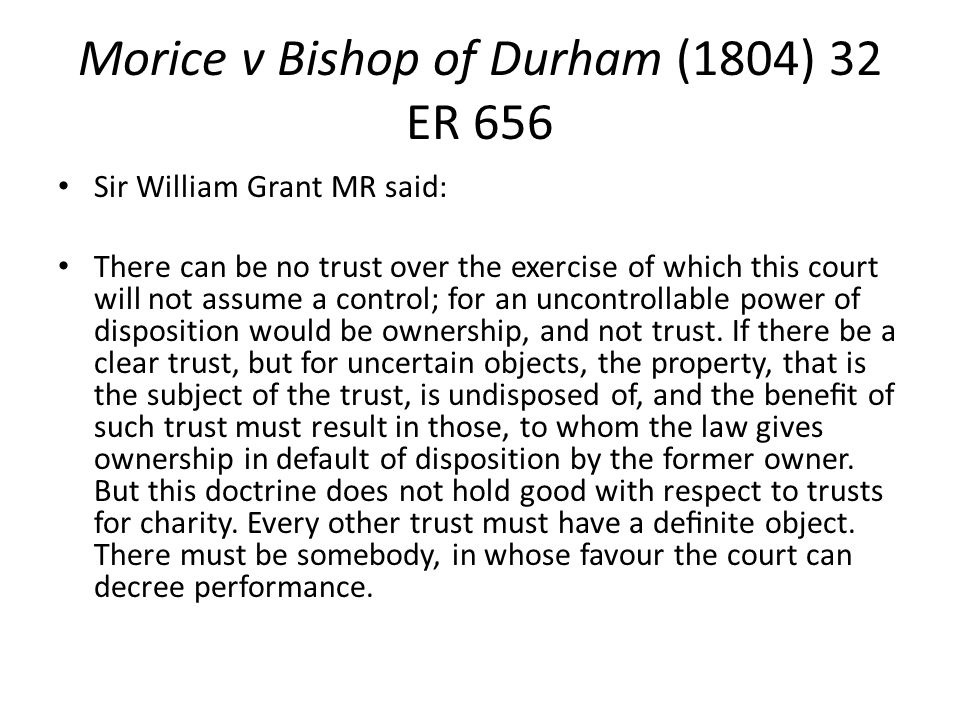 Morice v Bishop of Durham (1804) 32 ER 656