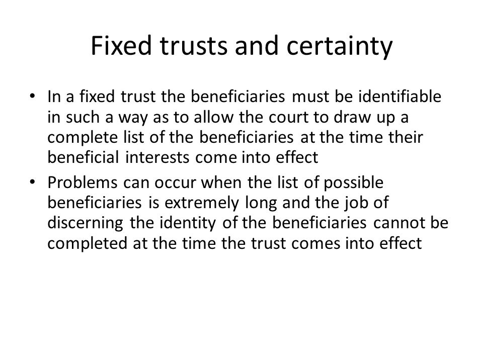 Fixed trusts and certainty