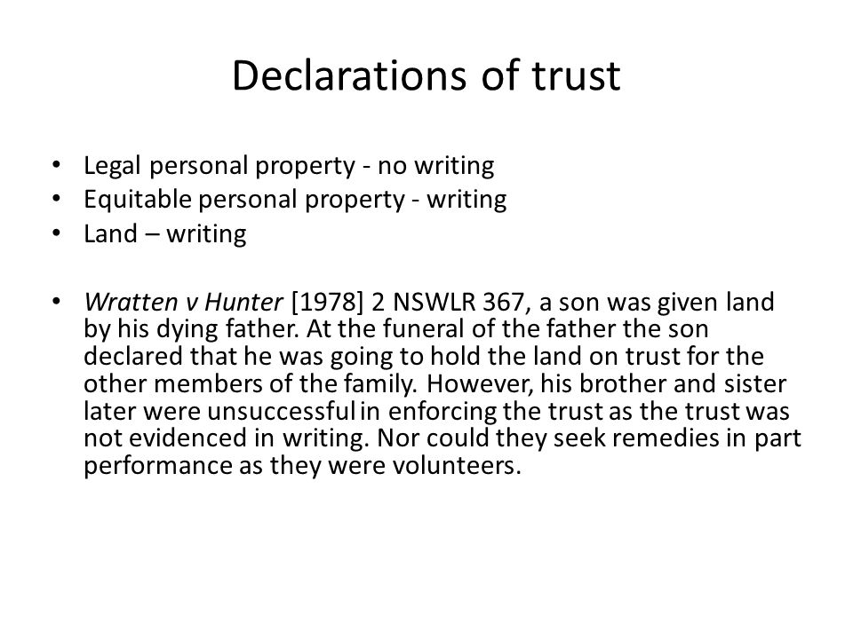 Declarations of trust Legal personal property - no writing