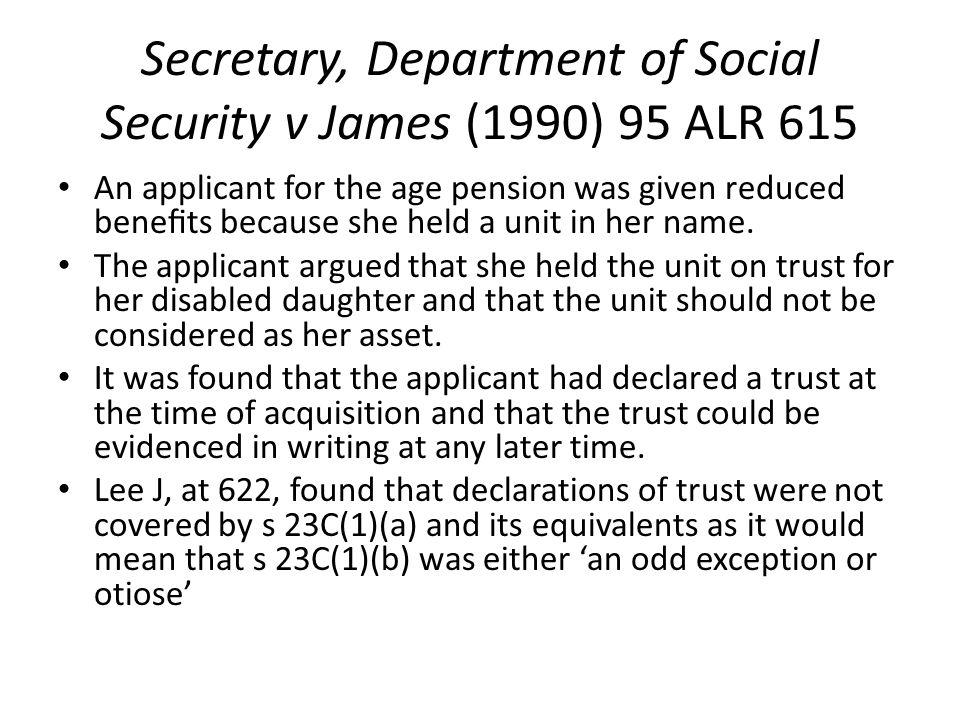 Secretary, Department of Social Security v James (1990) 95 ALR 615