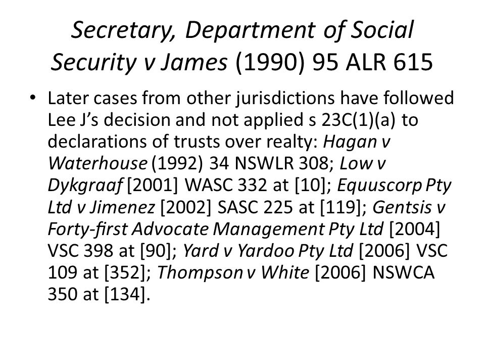 Secretary, Department of Social Security v James (1990) 95 ALR 615