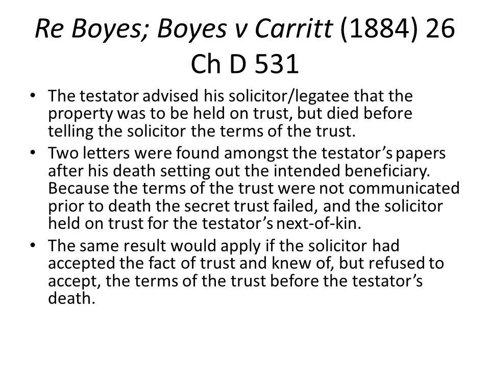 Re Boyes; Boyes v Carritt (1884) 26 Ch D 531