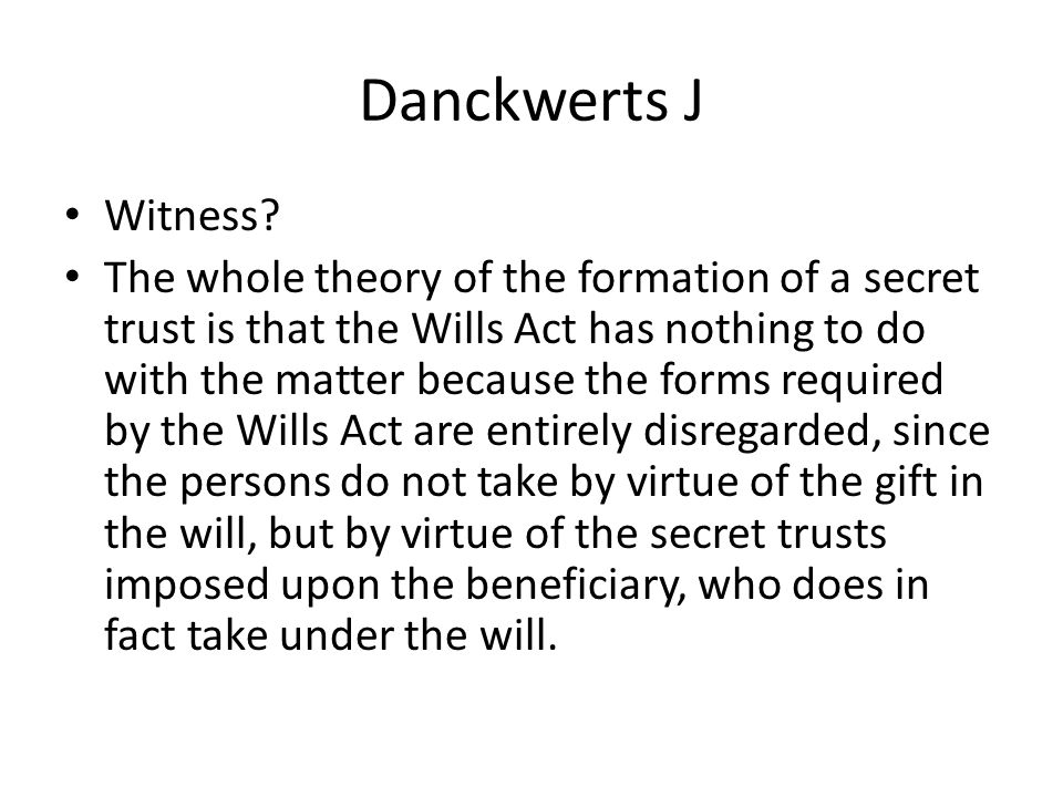 Danckwerts J Witness
