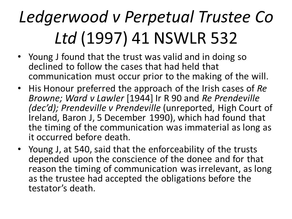 Ledgerwood v Perpetual Trustee Co Ltd (1997) 41 NSWLR 532
