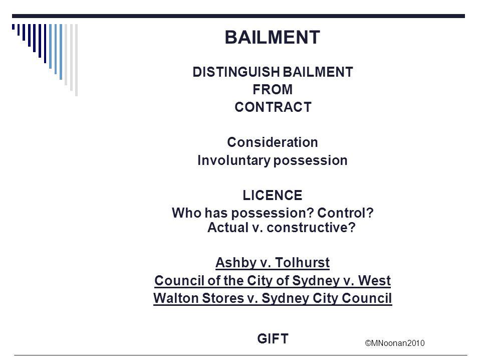 BAILMENT DISTINGUISH BAILMENT FROM CONTRACT Consideration