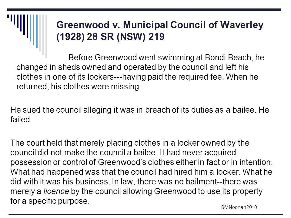 Greenwood v. Municipal Council of Waverley (1928) 28 SR (NSW) 219