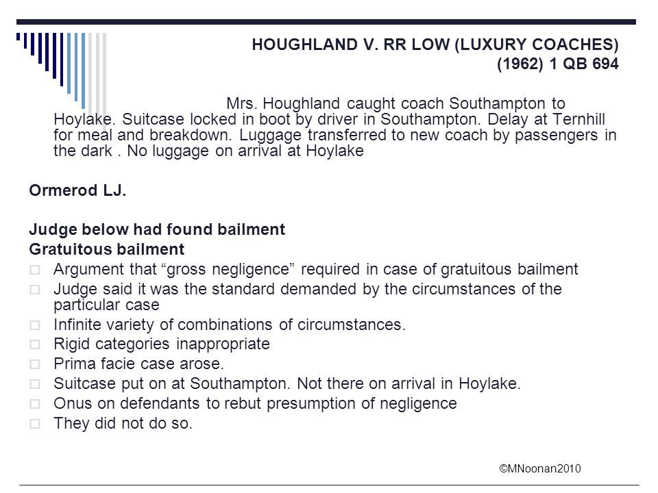 HOUGHLAND V. RR LOW (LUXURY COACHES)