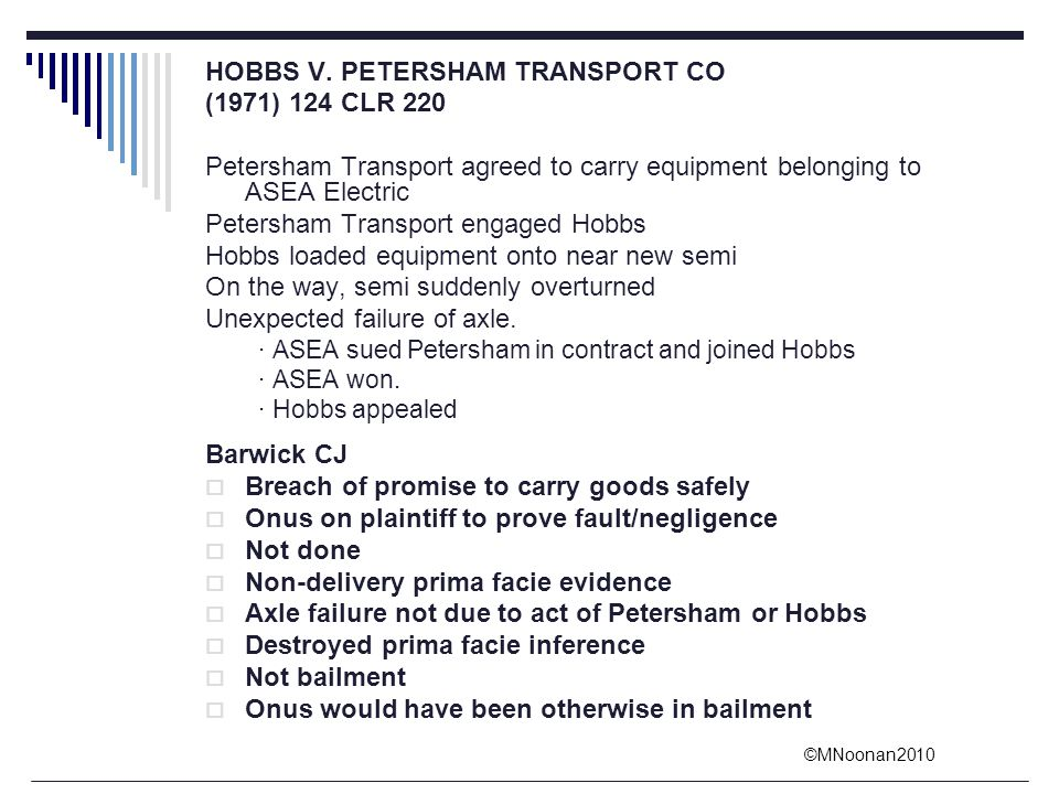 HOBBS V. PETERSHAM TRANSPORT CO (1971) 124 CLR 220