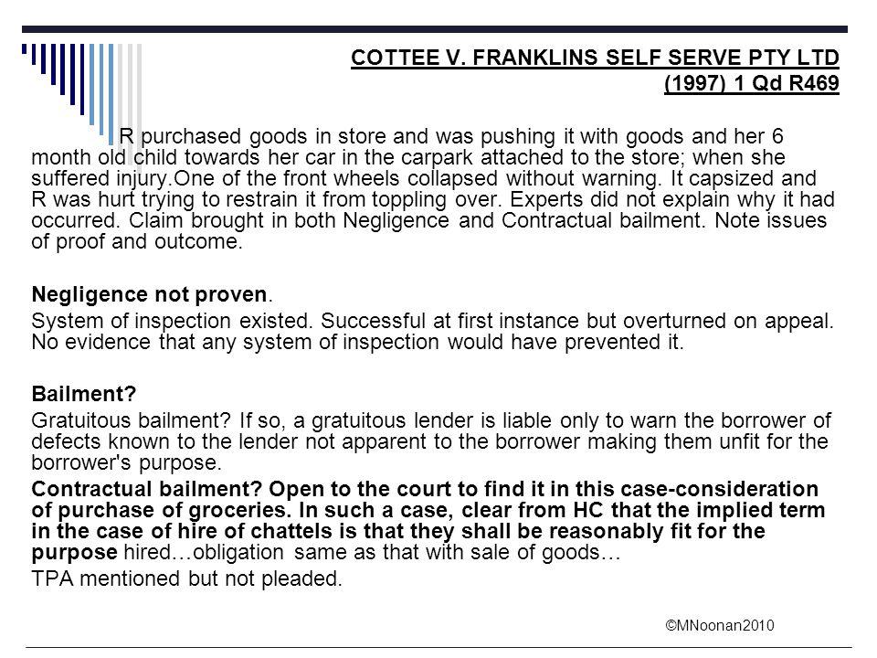 COTTEE V. FRANKLINS SELF SERVE PTY LTD (1997) 1 Qd R469