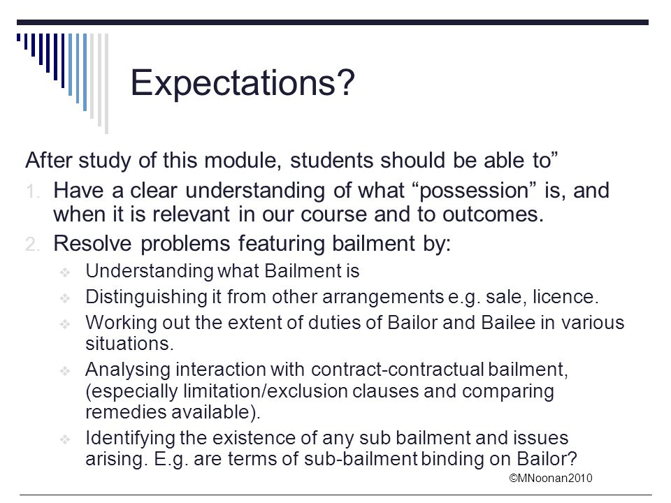 Expectations After study of this module, students should be able to
