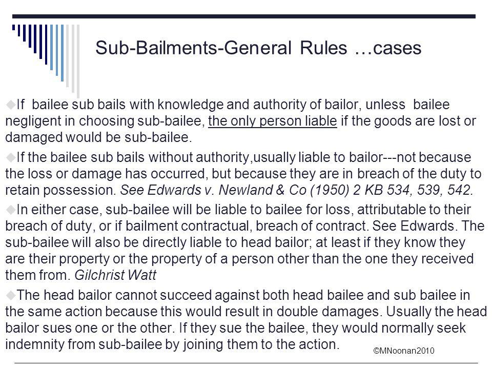 Sub-Bailments-General Rules …cases