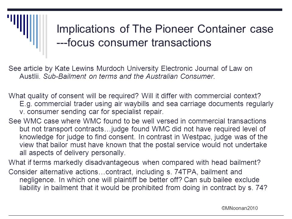 Implications of The Pioneer Container case ---focus consumer transactions