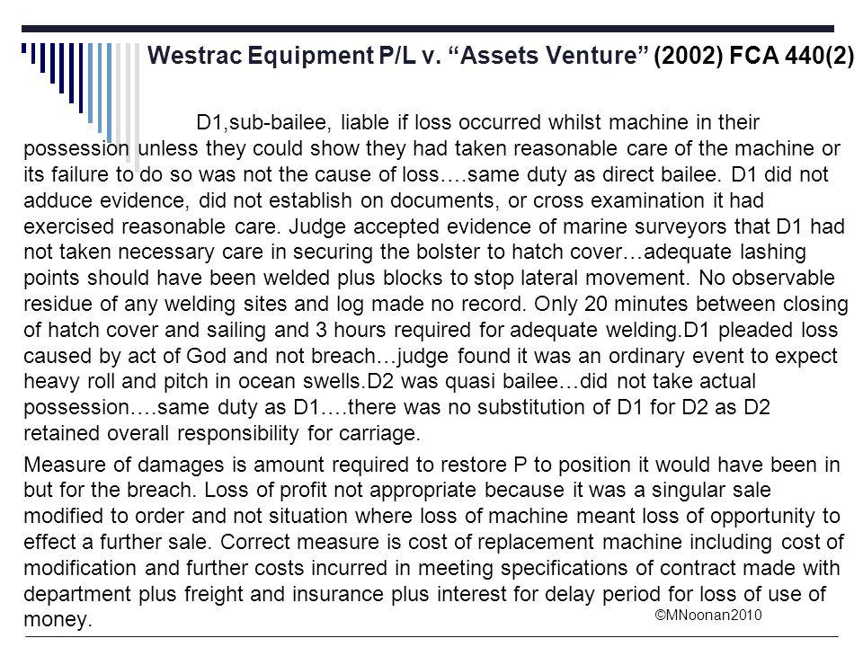 Westrac Equipment P/L v. Assets Venture (2002) FCA 440(2)