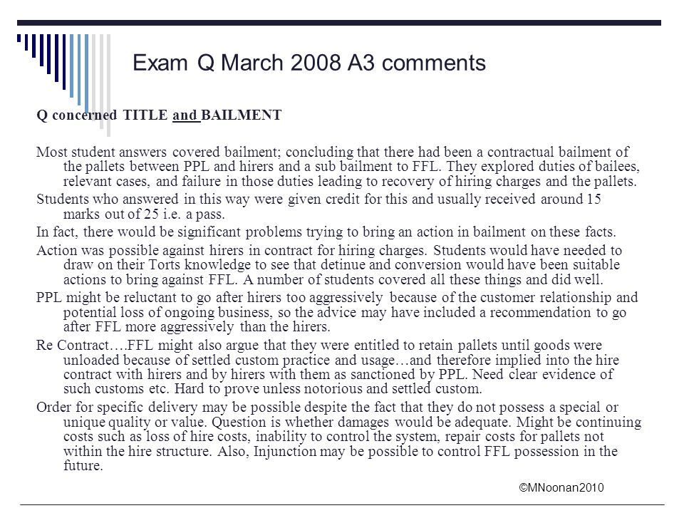 Exam Q March 2008 A3 comments Q concerned TITLE and BAILMENT