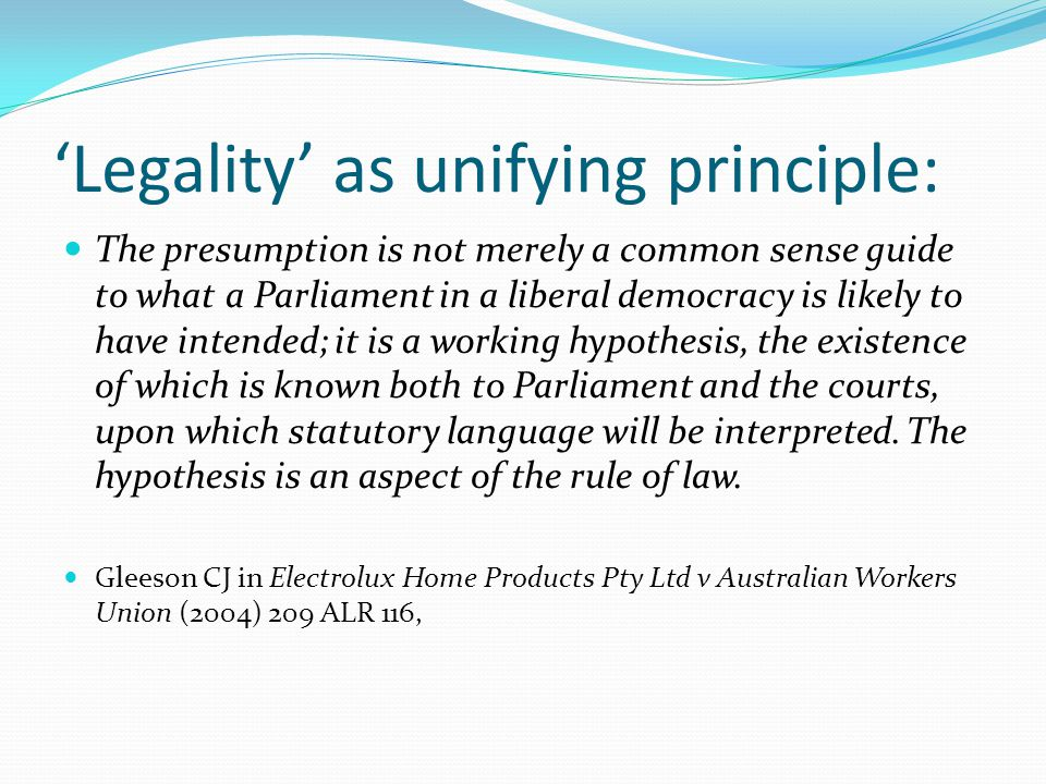 'Legality' as unifying principle: