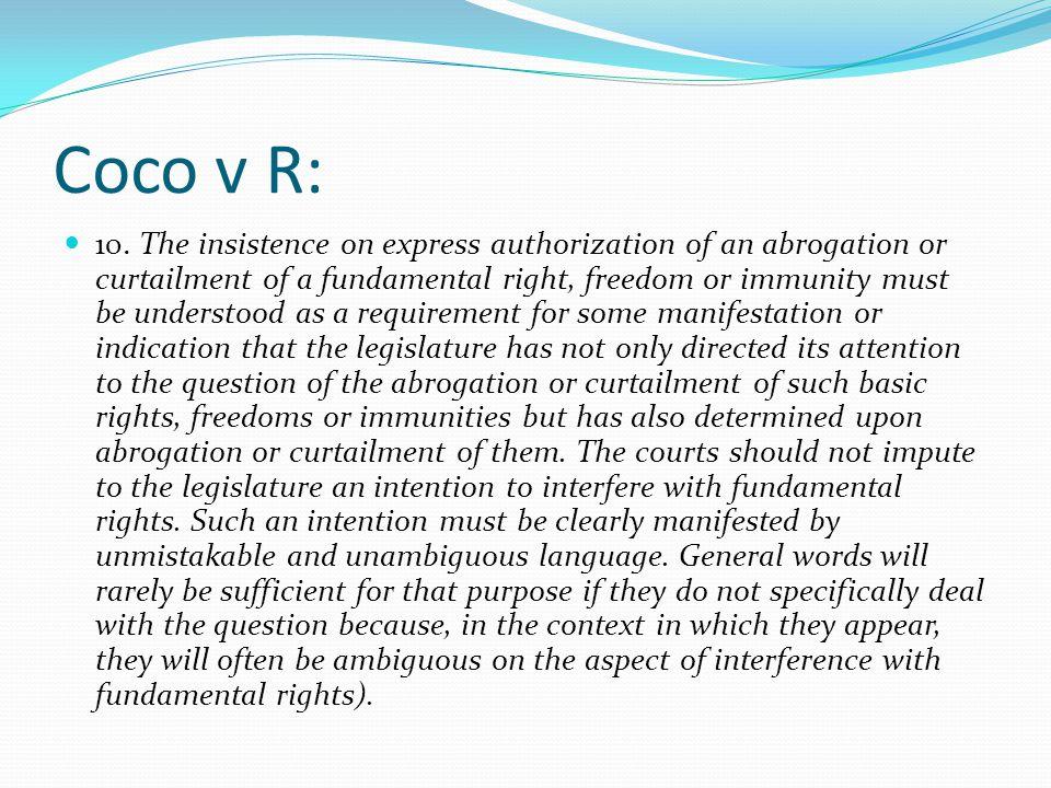 Coco v R: