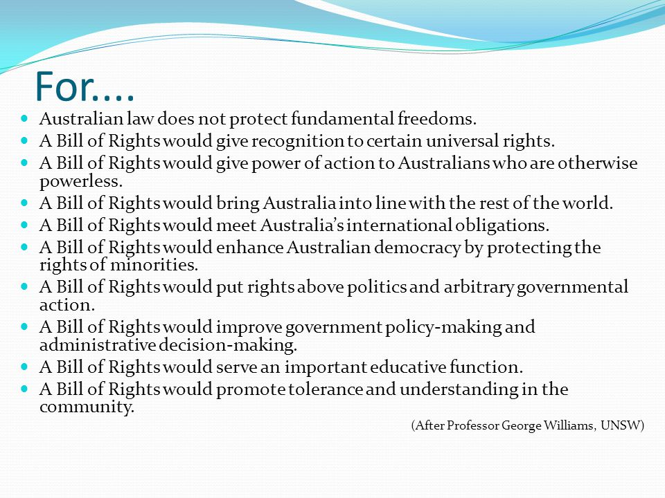 For.... Australian law does not protect fundamental freedoms.