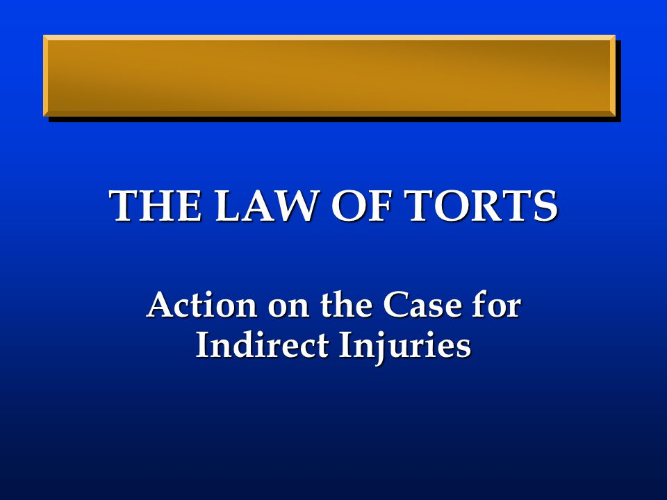 Action on the Case for Indirect Injuries