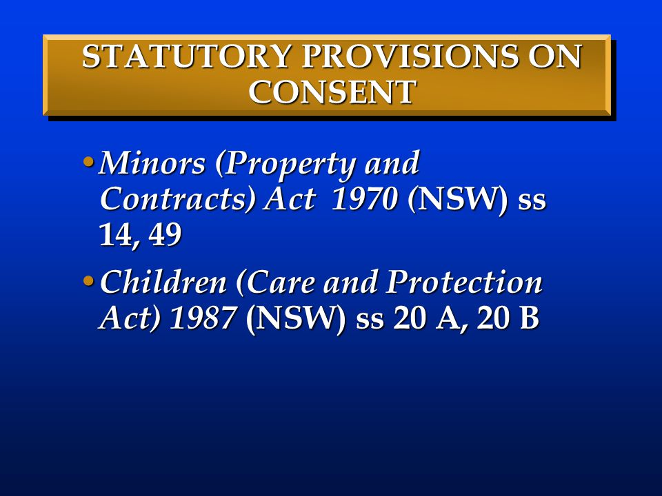STATUTORY PROVISIONS ON CONSENT