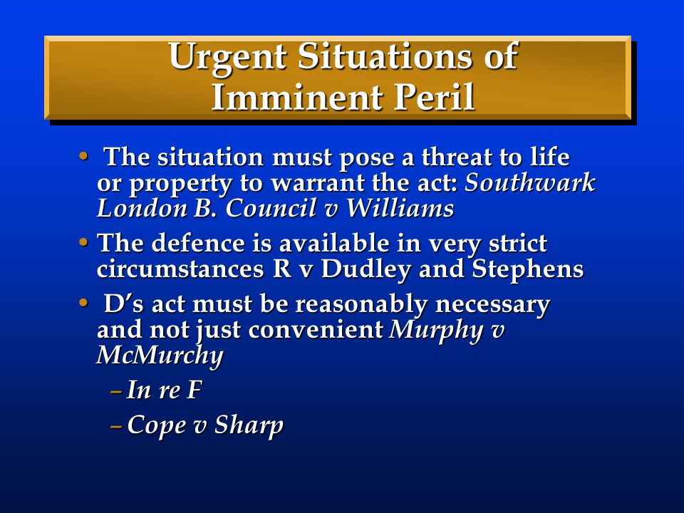 Urgent Situations of Imminent Peril