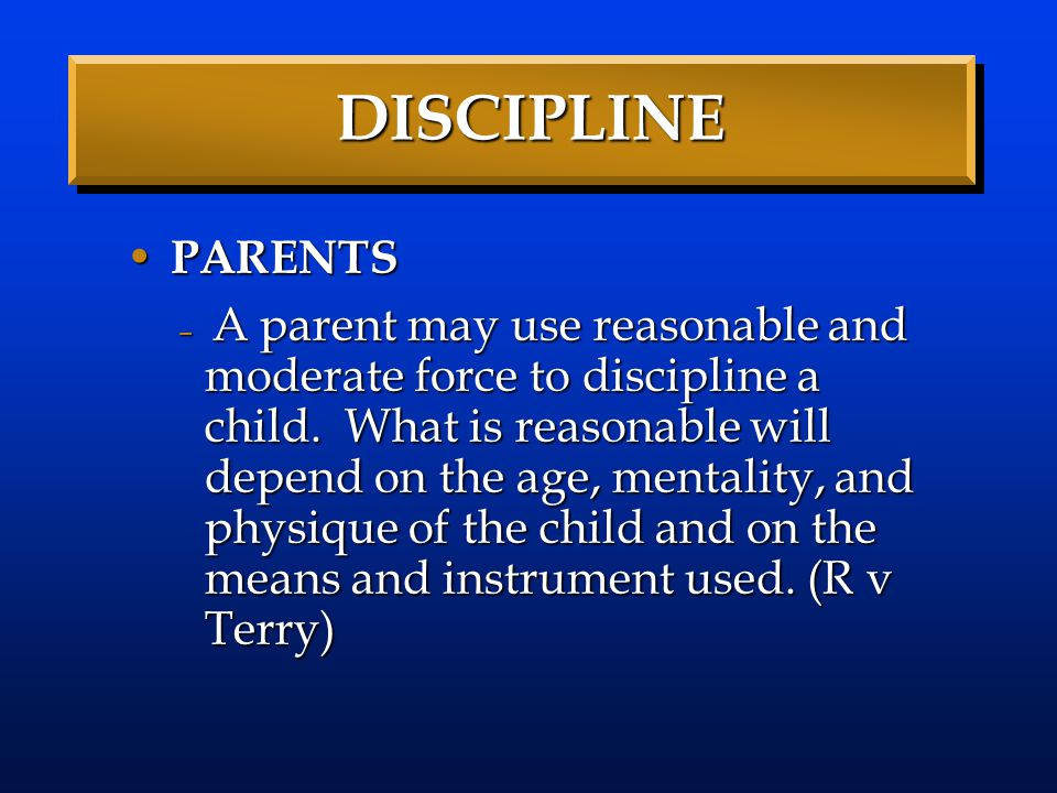 DISCIPLINE PARENTS.