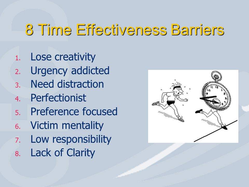 8 Time Effectiveness Barriers