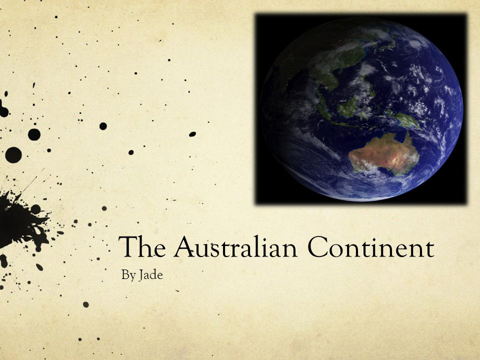 The Australian Continent
