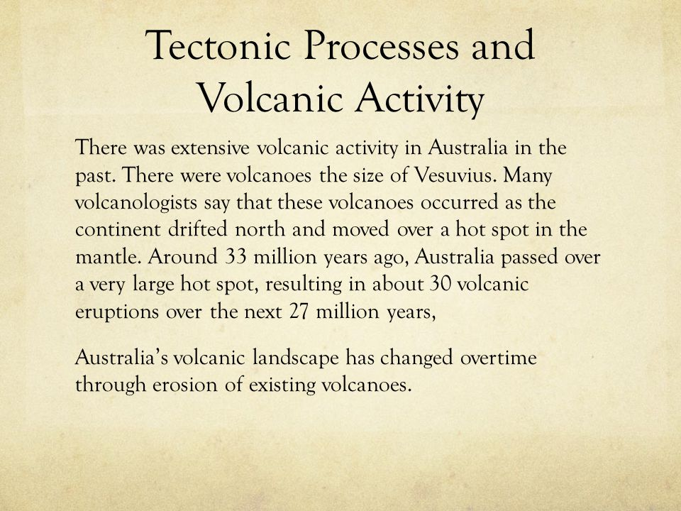 Tectonic Processes and Volcanic Activity