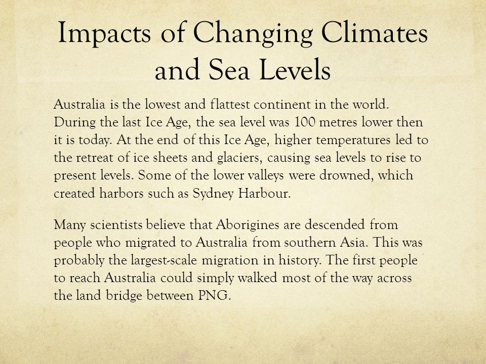 Impacts of Changing Climates and Sea Levels